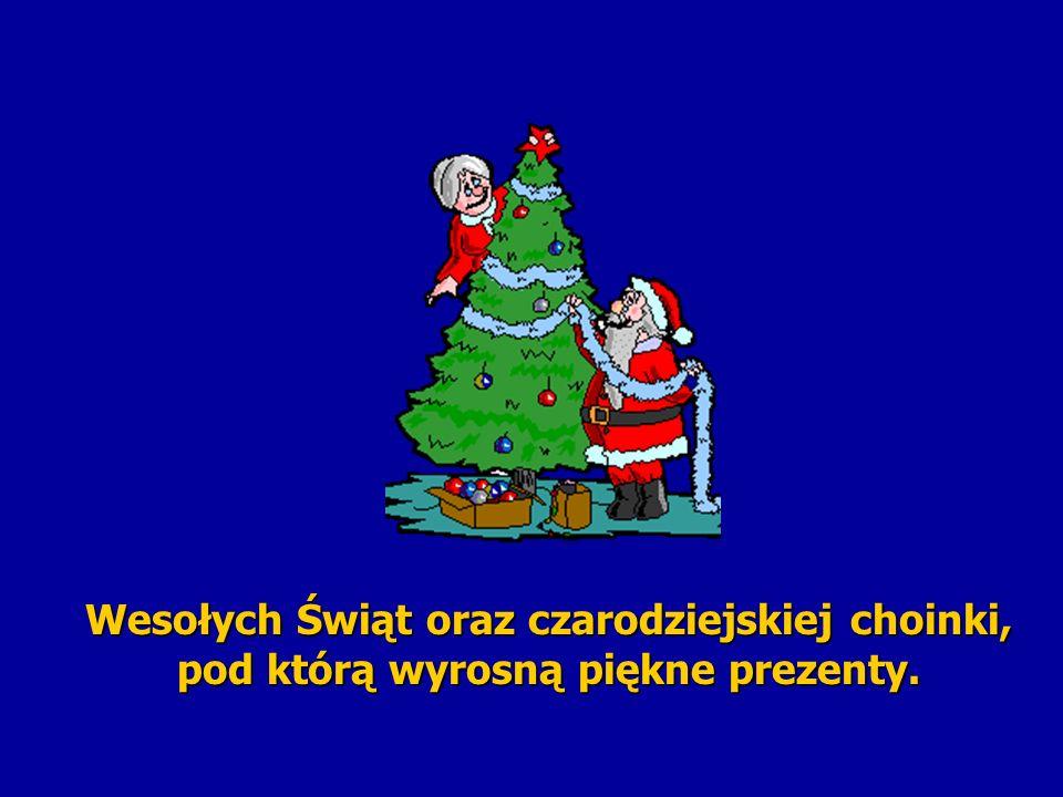 Wesołych Świąt oraz czarodziejskiej choinki, pod którą wyrosną piękne prezenty. Wesołych Świąt oraz czarodziejskiej choinki, pod którą wyrosną piękne