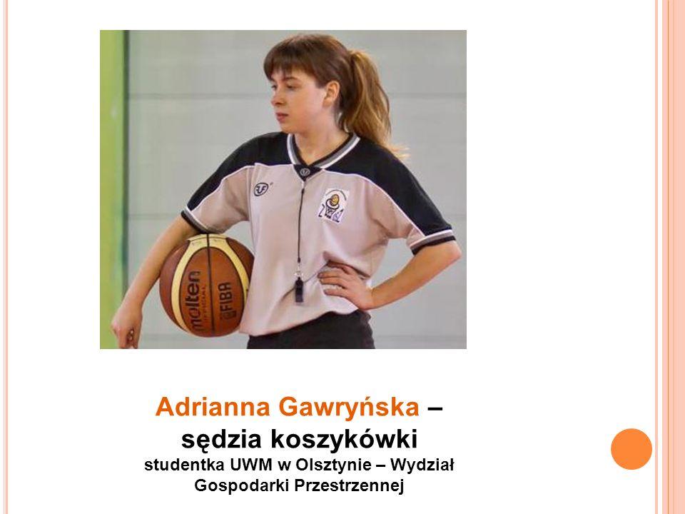 Dominika Spittal – KKS Olsztyn studentka UWM w Olsztynie – Wydział Administracji