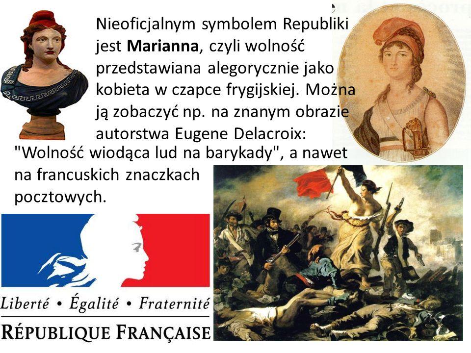 Nieoficjalnym symbolem Republiki jest Marianna, czyli wolność przedstawiana alegorycznie jako kobieta w czapce frygijskiej. Można ją zobaczyć np. na z