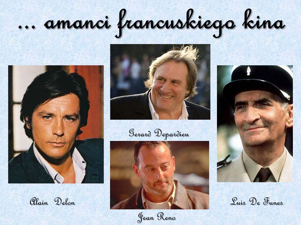 ... amanci francuskiego kina Alain Delon Jean Reno Luis De Funes Gerard Depardieu