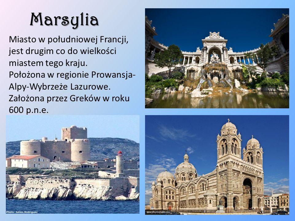 Marsylia Miasto w południowej Francji, jest drugim co do wielkości miastem tego kraju. Położona w regionie Prowansja- Alpy-Wybrzeże Lazurowe. Założona