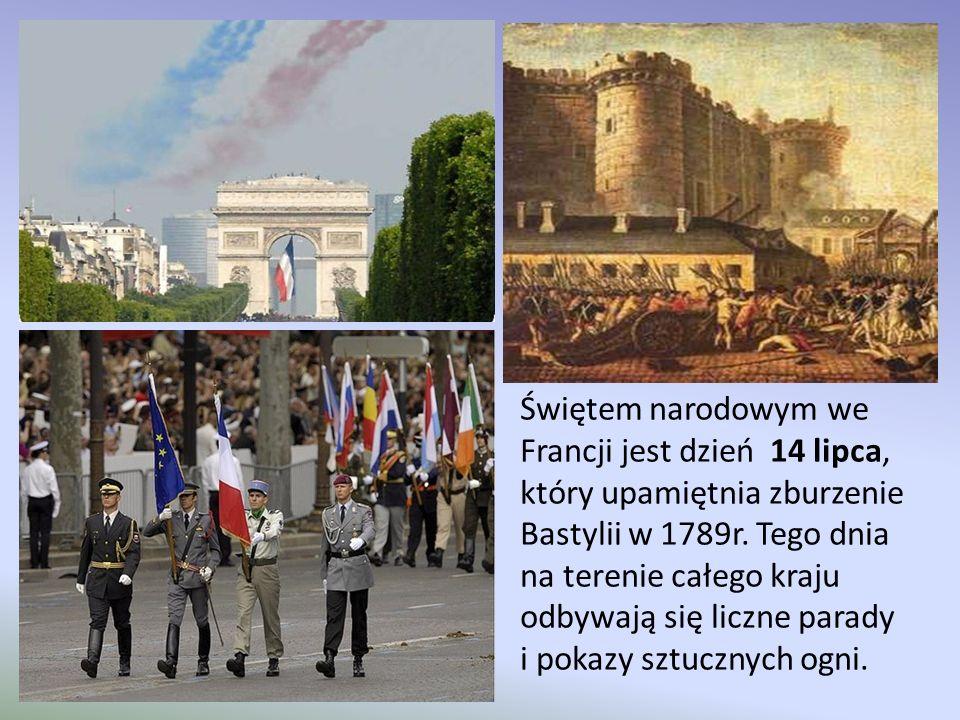 Świętem narodowym we Francji jest dzień 14 lipca, który upamiętnia zburzenie Bastylii w 1789r. Tego dnia na terenie całego kraju odbywają się liczne p