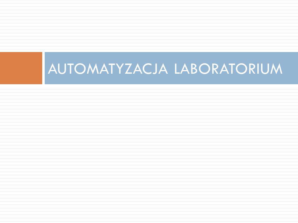 Cele automatyzacji OBNIŻENIE KOSZTÓW Wzrost skuteczności i oszczędność pieniędzy Wyeliminowanie niepotrzebnych etapów Uproszczenie kluczowych etapów Obniżenie strat PODNIESIENIE JAKOŚCI Udoskonalenie technik i narzędzi kontroli jakości Wprowadzenie wskaźników w celu ograniczenia błędów WZROST WYDAJNOŚCI PRACY Optymalizacja wykorzystania aparatury i personelu Usprawnienie wszystkich etapów ZMNIEJSZENIE NAKŁADÓW PRACY Wyeliminowanie niepotrzebnych ruchów pomiędzy stanowiskami Ograniczenie przenoszenia oraz ułatwienie monitorowania i identyfikacji próbki na każdym etapie Posiadanie czystego i uporządkowanego laboratorium Analiza przepisów bezpieczeństwa