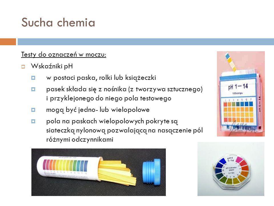 Sucha chemia Testy do oznaczeń w moczu: Wskaźniki pH w postaci paska, rolki lub książeczki pasek składa się z nośnika (z tworzywa sztucznego) i przykl