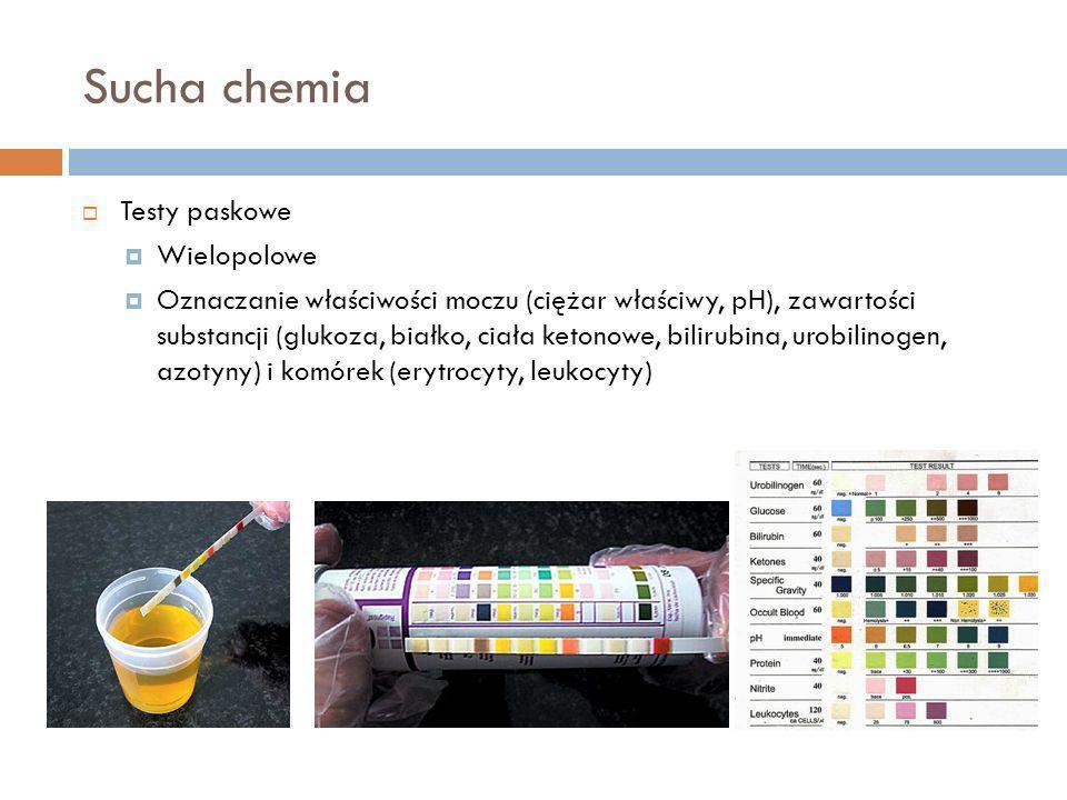 Sucha chemia Testy paskowe Wielopolowe Oznaczanie właściwości moczu (ciężar właściwy, pH), zawartości substancji (glukoza, białko, ciała ketonowe, bil