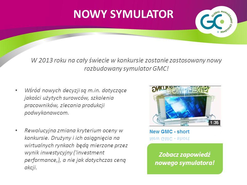 W 2013 roku na cały świecie w konkursie zostanie zastosowany nowy rozbudowany symulator GMC! Wśród nowych decyzji są m.in. dotyczące jakości użytych s