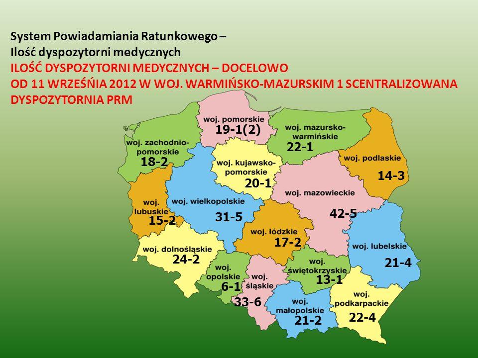 System Powiadamiania Ratunkowego – Ilość dyspozytorni medycznych ILOŚĆ DYSPOZYTORNI MEDYCZNYCH – DOCELOWO OD 11 WRZEŚŃIA 2012 W WOJ. WARMIŃSKO-MAZURSK
