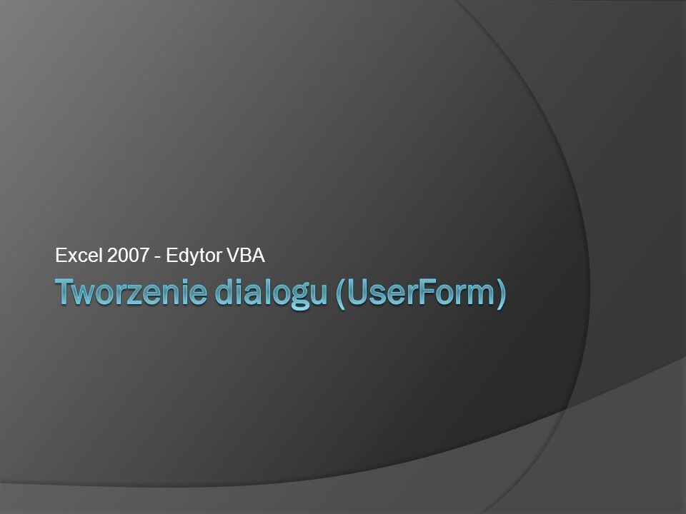 Excel 2007 - Edytor VBA