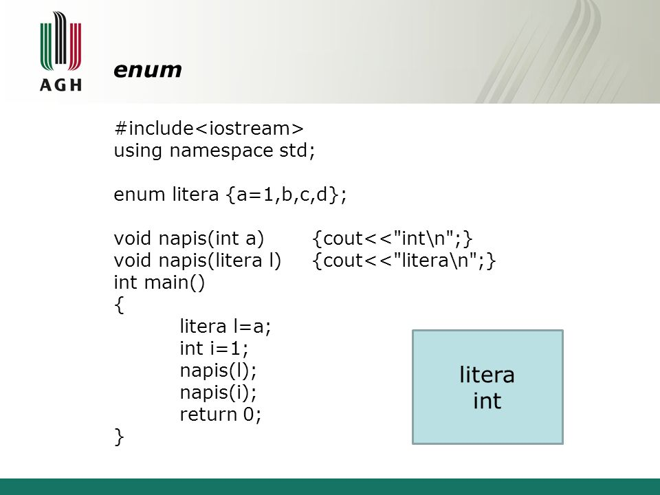 enum #include using namespace std; enum litera {a=1,b,c,d}; void napis(int a){cout<<