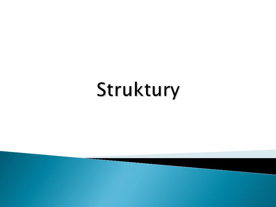 struct nazwa { lista składników }; Dostęp do składowych struktury Nazwa_Zmniennej_Strukturalnej.