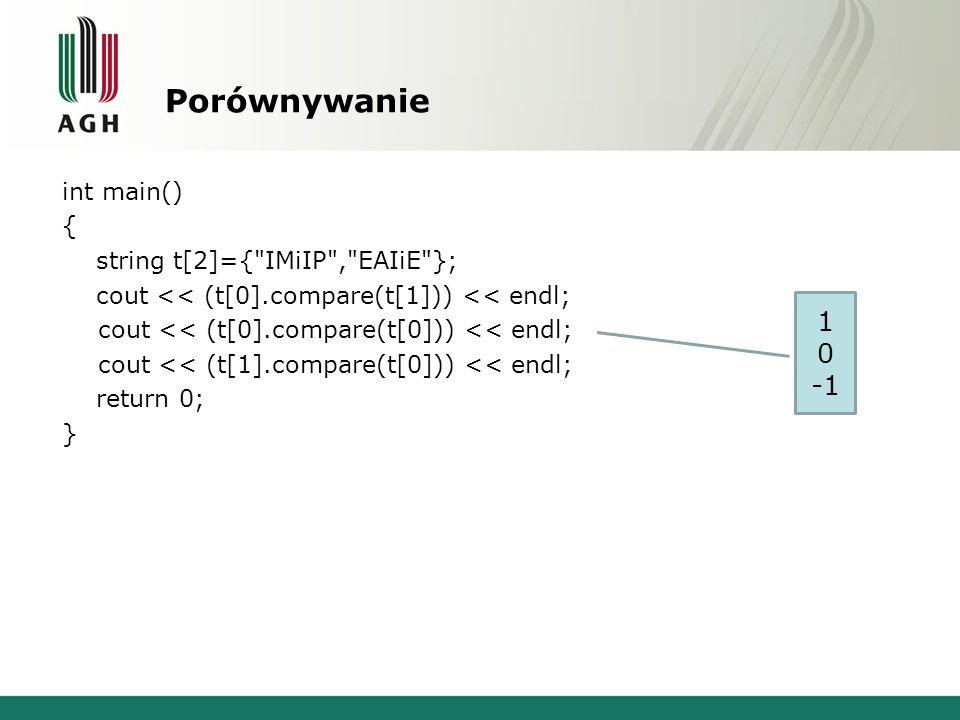 Porównywanie int main() { string t[2]={