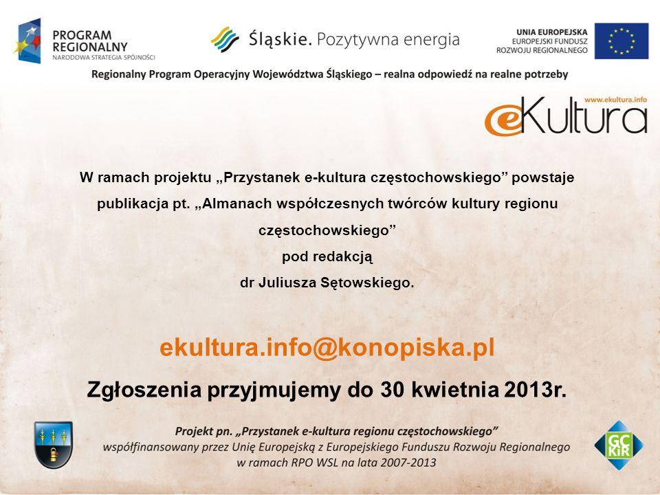 W ramach projektu Przystanek e-kultura częstochowskiego powstaje publikacja pt.