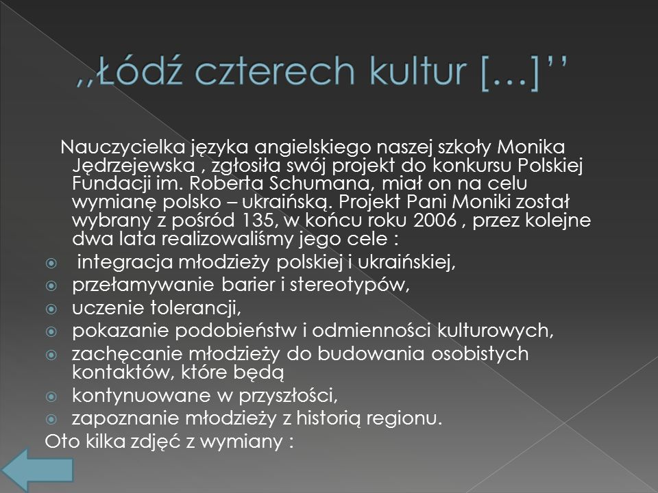 Nauczycielka języka angielskiego naszej szkoły Monika Jędrzejewska, zgłosiła swój projekt do konkursu Polskiej Fundacji im.