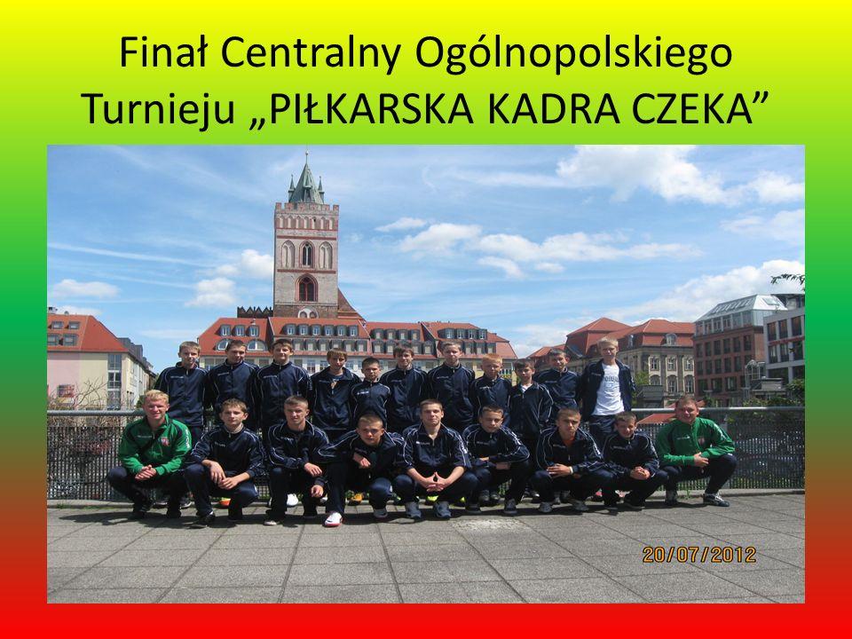 Finał Centralny Ogólnopolskiego Turnieju PIŁKARSKA KADRA CZEKA