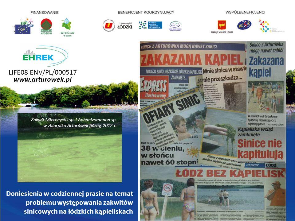 LIFE08 ENV/PL/000517 www.arturowek.pl Doniesienia w codziennej prasie na temat problemu występowania zakwitów sinicowych na łódzkich kąpieliskach Zakwit Microcystis sp.