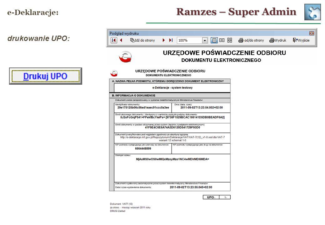 Ramzes – Super Admin e-Deklaracje: drukowanie UPO:
