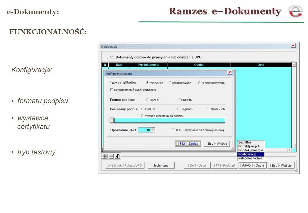 NR REFERENCYJNY: Ramzes e–Dokumenty e-Deklaracje: