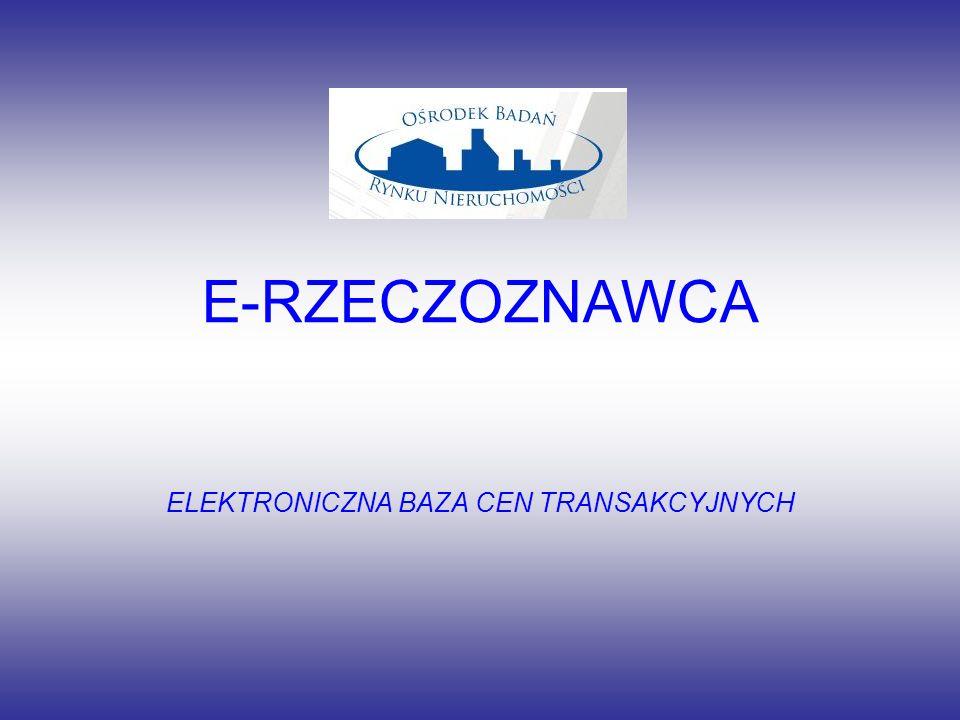 E-RZECZOZNAWCA ELEKTRONICZNA BAZA CEN TRANSAKCYJNYCH