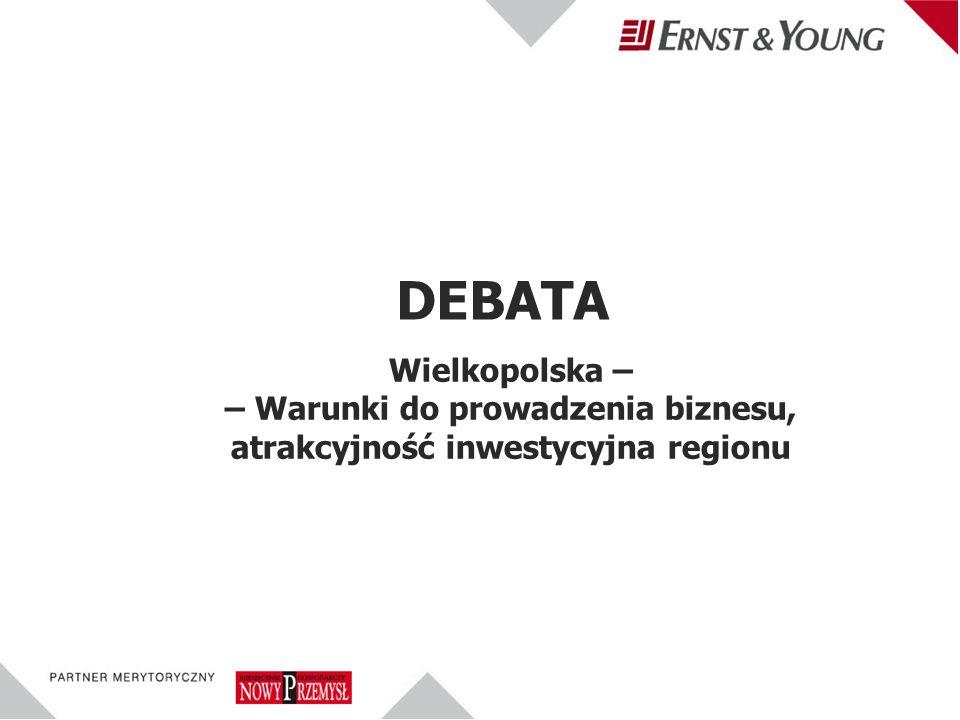 Wielkopolska – – Warunki do prowadzenia biznesu, atrakcyjność inwestycyjna regionu DEBATA