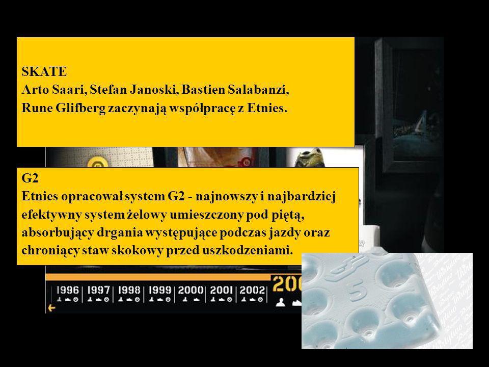 SKATE Arto Saari, Stefan Janoski, Bastien Salabanzi, Rune Glifberg zaczynają współpracę z Etnies. G2 Etnies opracował system G2 - najnowszy i najbardz