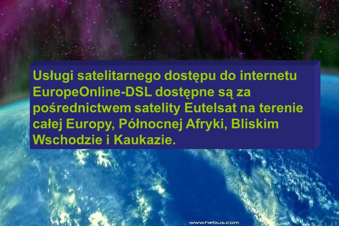 Usługi satelitarnego dostępu do internetu EuropeOnline-DSL dostępne są za pośrednictwem satelity Eutelsat na terenie całej Europy, Północnej Afryki, Bliskim Wschodzie i Kaukazie.