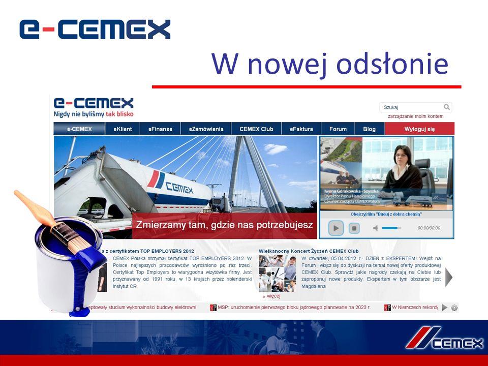 e-CEMEX to : nowoczesna platforma internetowa, skrojona na miarę potrzeb naszych Klientów interesujące publikacje, wypowiedzi, istotne zagadnienia z punktu widzenia prowadzenia interesów w branży budowlanej teraz nowy, łatwiejszy sposób na współpracę biznesową dzięki nowemu modułowi eZamówienia teraz nowy, łatwiejszy sposób na współpracę biznesową dzięki nowemu modułowi eZamówienia niezmienna dostępność wszystkich danych przez całą dobę i 7 dni w tygodniu