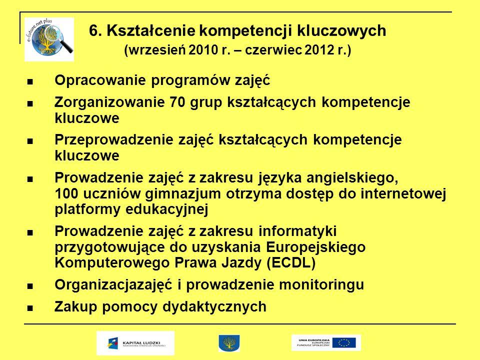 6. Kształcenie kompetencji kluczowych (wrzesień 2010 r.