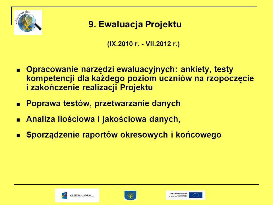 9. Ewaluacja Projektu (IX.2010 r.