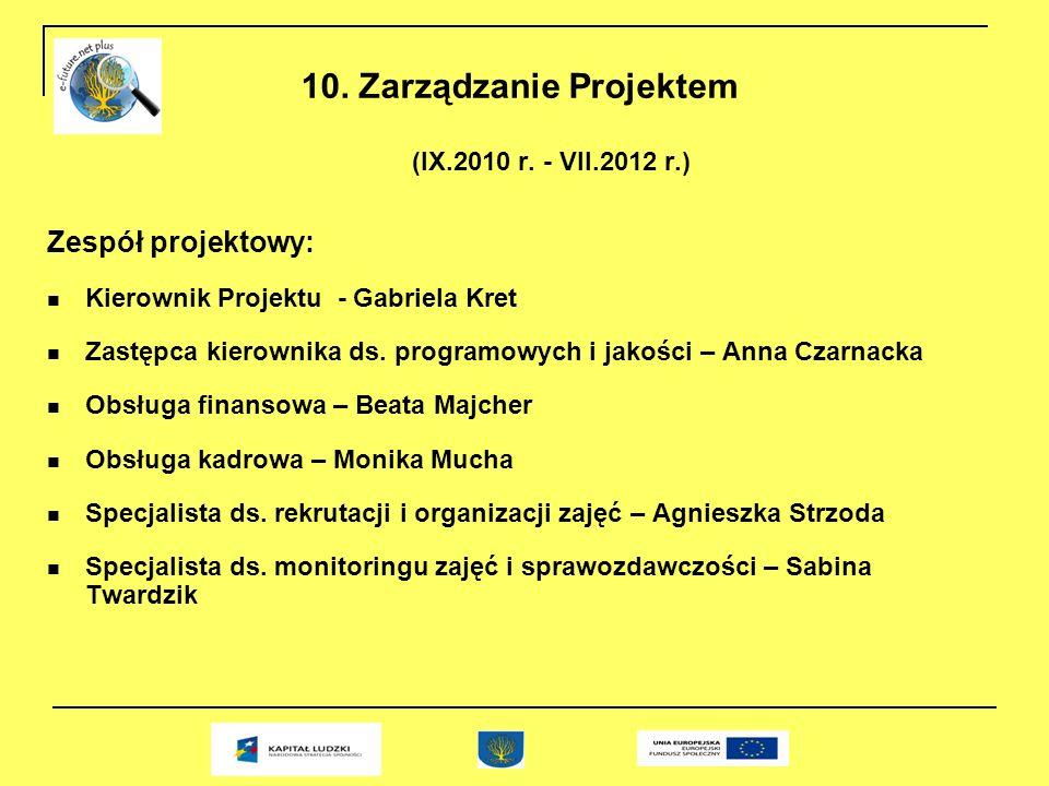 10. Zarządzanie Projektem (IX.2010 r.