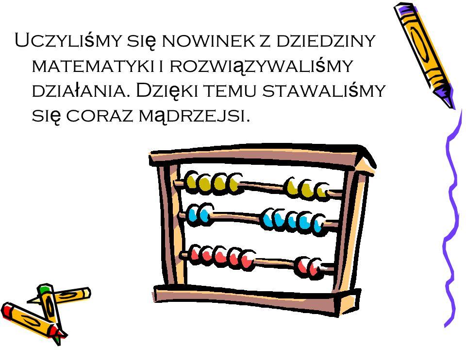 Podczas niektórych zaj ęć osoby ucz ę szczaj ą ce na nie dzieli ł y si ę na kilka grup, które rywalizowa ł y mi ę dzy sob ą.