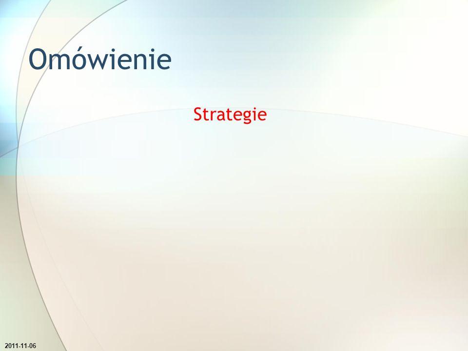 Omówienie Strategie Zmień kierunek tekstu w polu z zawartością tego slajdu na stosowo.