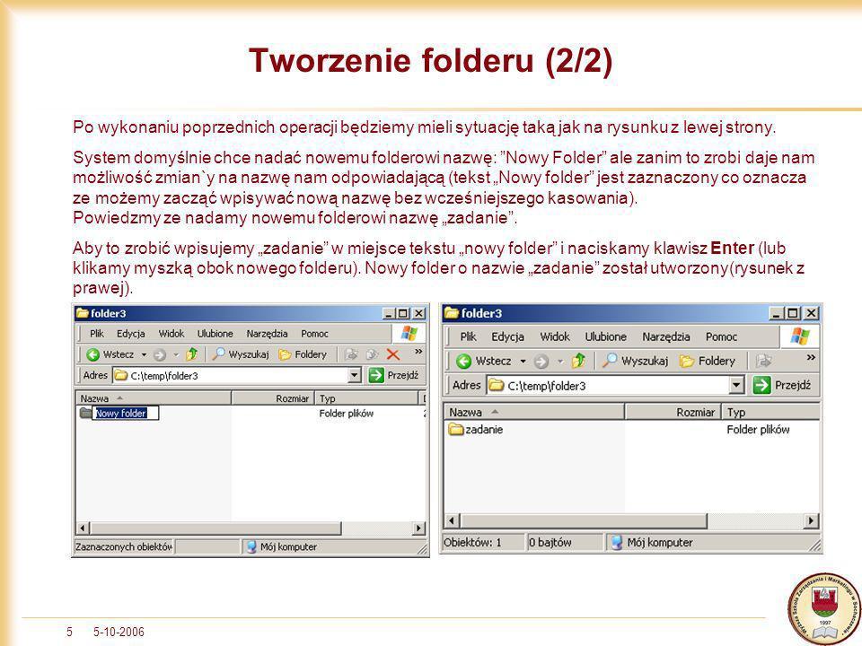 5-10-200616 Podsumowanie 2 Pliki / foldery można kopiować korzystając z opcji kopiuj / wklej wywoływanych z menu kontekstowego Można także korzystać ze skrótów klawiaturowych Ctrl+C Ctrl+V, co jest chyba najszybsze Polecenia kopiuj / wklej można także wywołać z menu Edycja Można również zastosować metodę Drag & Drop, czyli przeciągnij i upuść – klikamy prawym przyciskiem myszy dany obiekt i trzymając wciśnięty przycisk, przeciągamy obiekt do innej lokalizacji.