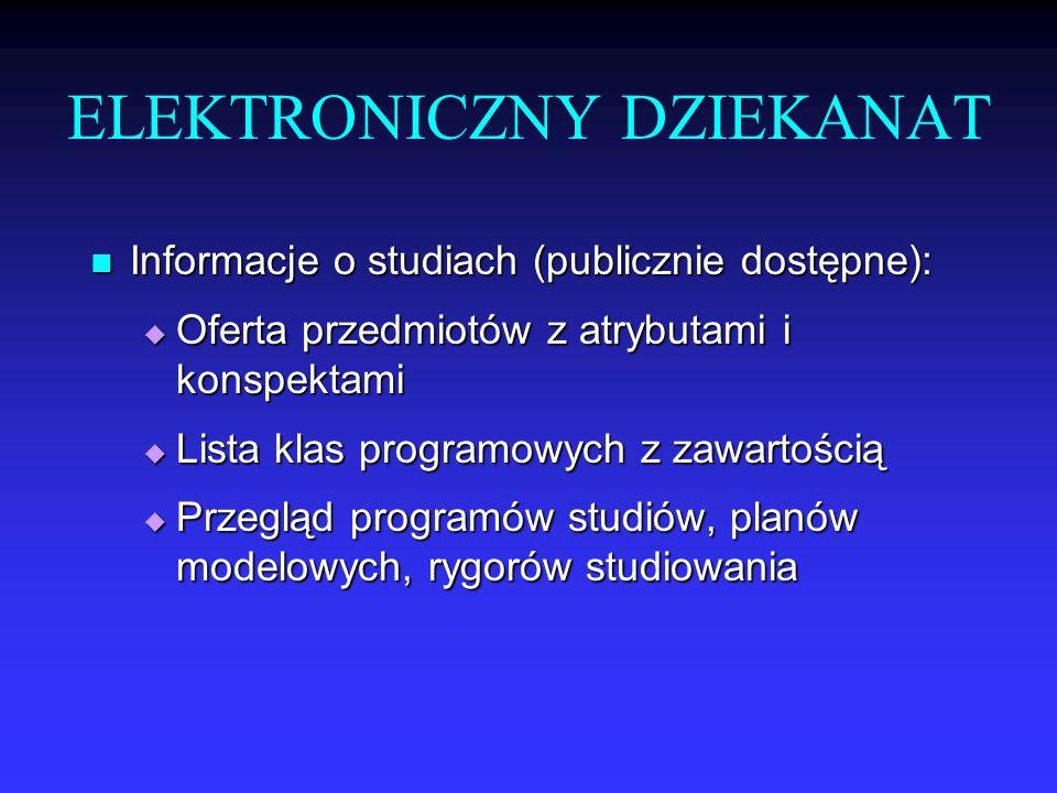 Informacje o studiach (publicznie dostępne): Informacje o studiach (publicznie dostępne): Oferta przedmiotów z atrybutami i konspektami Oferta przedmi