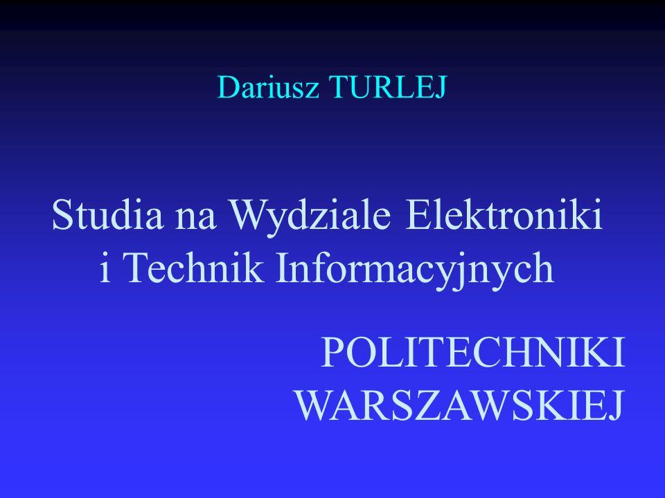 Studia na Wydziale Elektroniki i Technik Informacyjnych Czego uczymy Czego uczymy Jaki system kształcenia wdrożyliśmy Jaki system kształcenia wdrożyliśmy Jak staramy się zapewniać jakość kształcenia Jak staramy się zapewniać jakość kształcenia Jak szukamy swojego miejsca w europejskim systemie edukacyjnym Jak szukamy swojego miejsca w europejskim systemie edukacyjnym