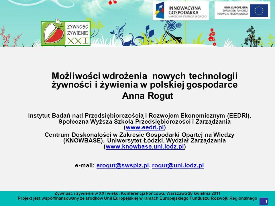 Żywność i żywienie w XXI wieku. Konferencja końcowa, Warszawa 28 kwietnia 2011 Projekt jest współfinansowany ze środków Unii Europejskiej w ramach Eur