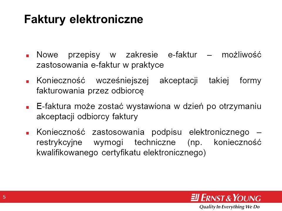 5 Faktury elektroniczne n Nowe przepisy w zakresie e-faktur – możliwość zastosowania e-faktur w praktyce n Konieczność wcześniejszej akceptacji takiej formy fakturowania przez odbiorcę n E-faktura może zostać wystawiona w dzień po otrzymaniu akceptacji odbiorcy faktury n Konieczność zastosowania podpisu elektronicznego – restrykcyjne wymogi techniczne (np.