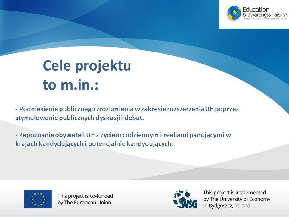 - Podniesienie publicznego zrozumienia w zakresie rozszerzenia UE poprzez stymulowanie publicznych dyskusji i debat.