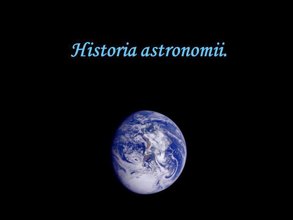 Astronomia Astronomia – nauka o ciałach niebieskich, ich budowie, ruchach, pochodzeniu i ewolucji oraz o materii rozproszonej w przestrzeni kosmicznej.