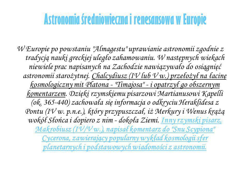 Astronomia średniowieczna i renesansowa w Europie W Europie po powstaniu