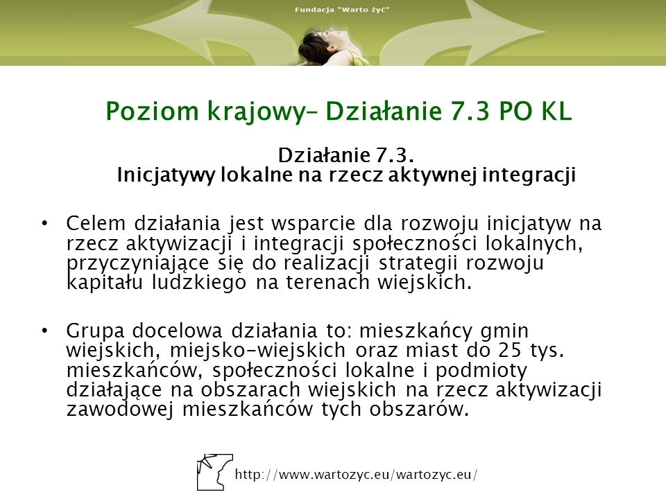 http://www.wartozyc.eu/wartozyc.eu/ Działanie 7.3 Projekt Oddech dawnych czasów