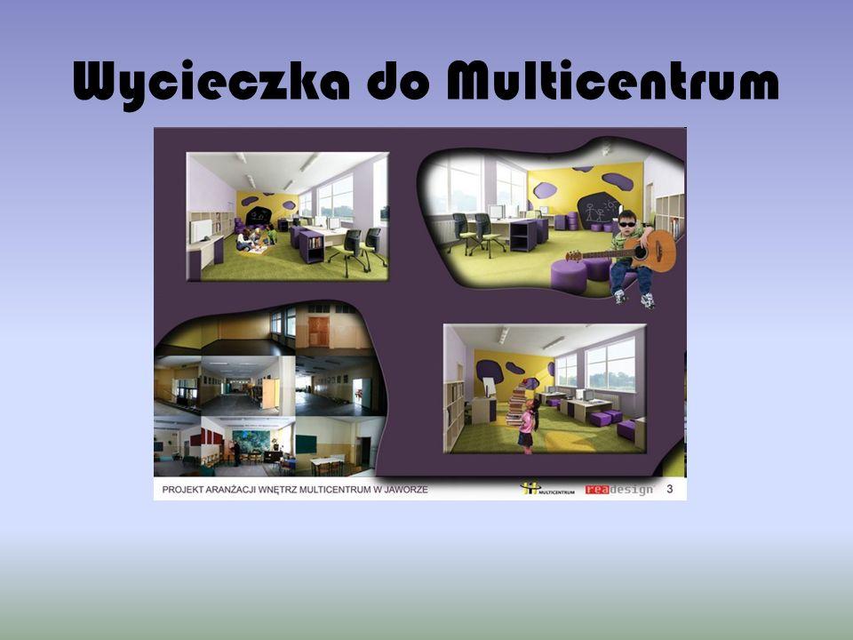 Wycieczka do Multicentrum