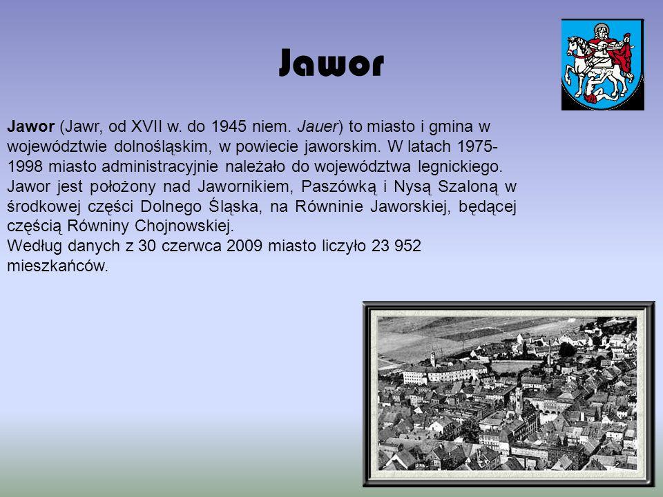 Jawor Jawor (Jawr, od XVII w. do 1945 niem.