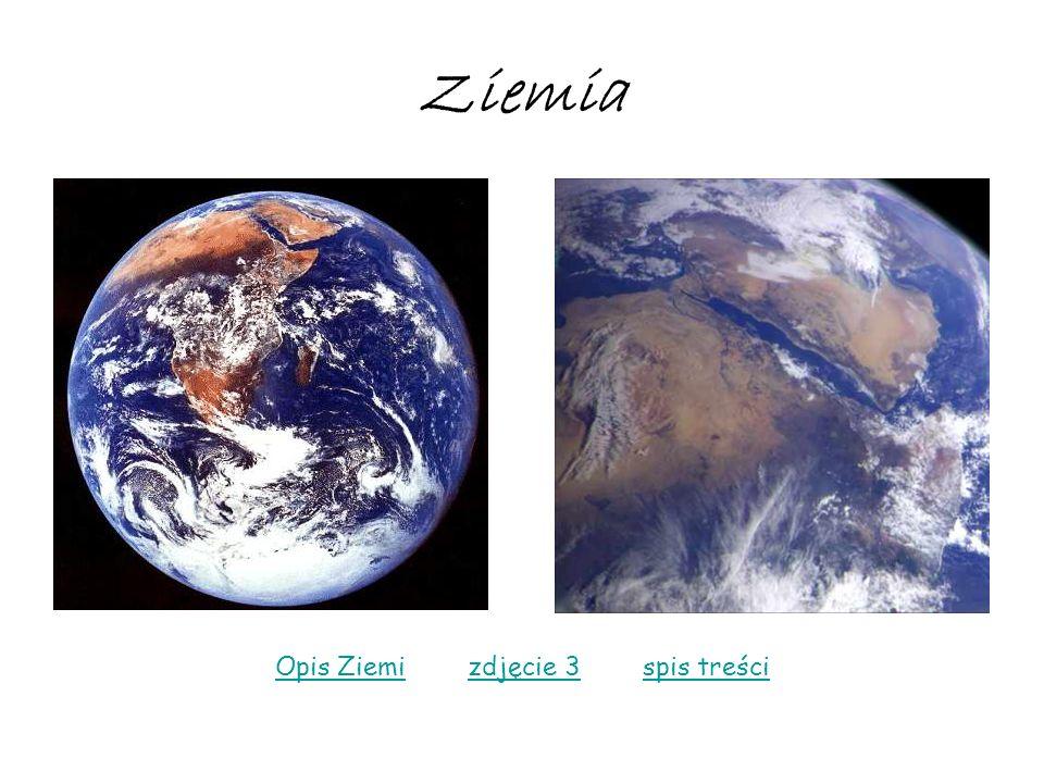 Ziemia Opis ZiemiOpis Ziemi zdjęcie 3 spis treścizdjęcie 3spis treści