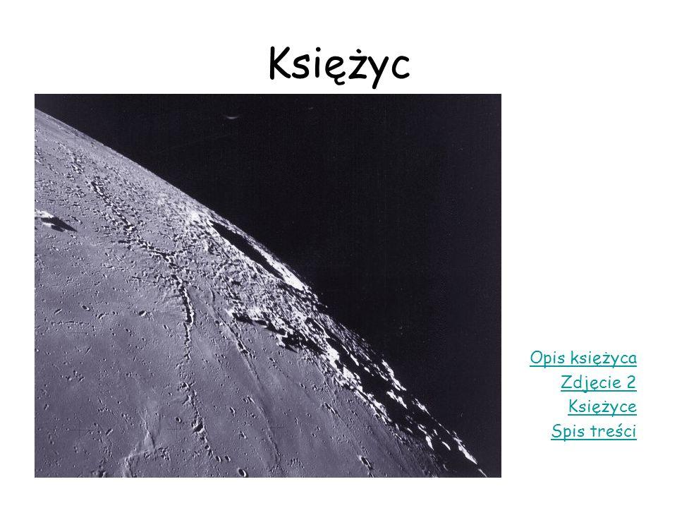 Księżyc Opis księżyca Zdjęcie 2 Księżyce Spis treści