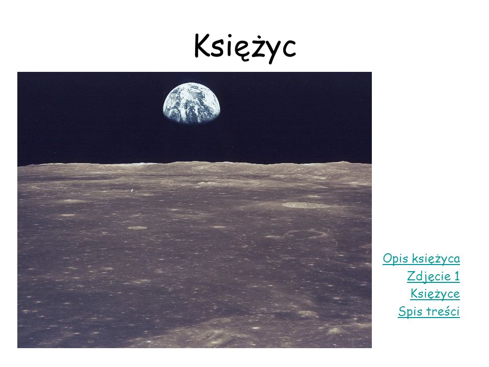 Księżyc Opis księżyca Zdjęcie 1 Księżyce Spis treści