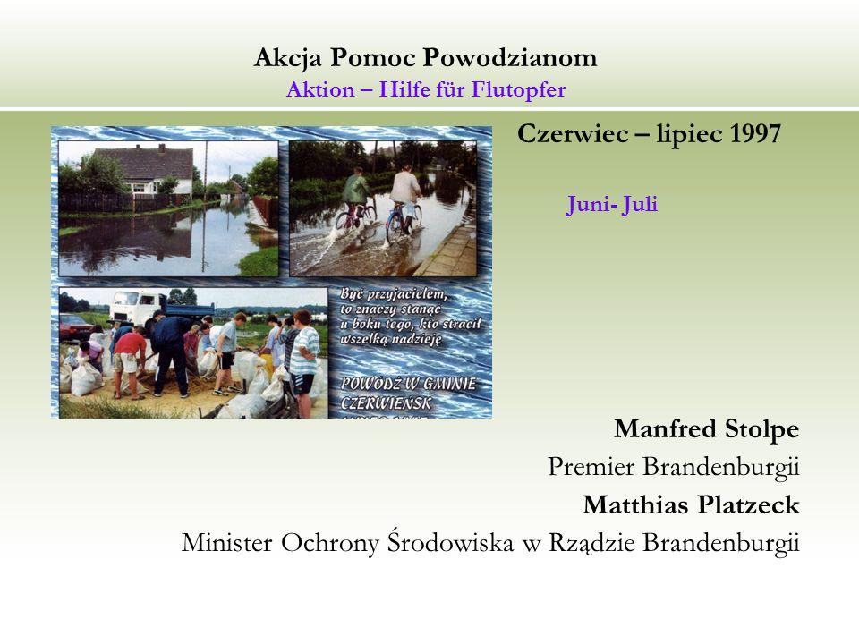 Akcja Pomoc Powodzianom Aktion – Hilfe für Flutopfer Czerwiec – lipiec 1997 r.