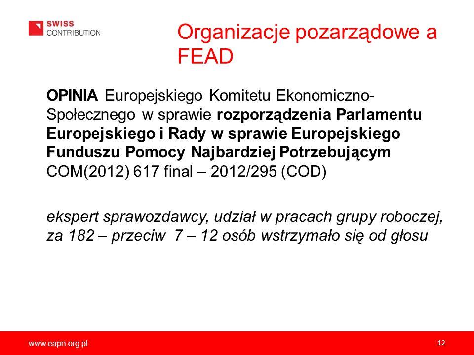 www.eapn.org.pl Organizacje pozarządowe a FEAD OPINIA Europejskiego Komitetu Ekonomiczno- Społecznego w sprawie rozporządzenia Parlamentu Europejskieg