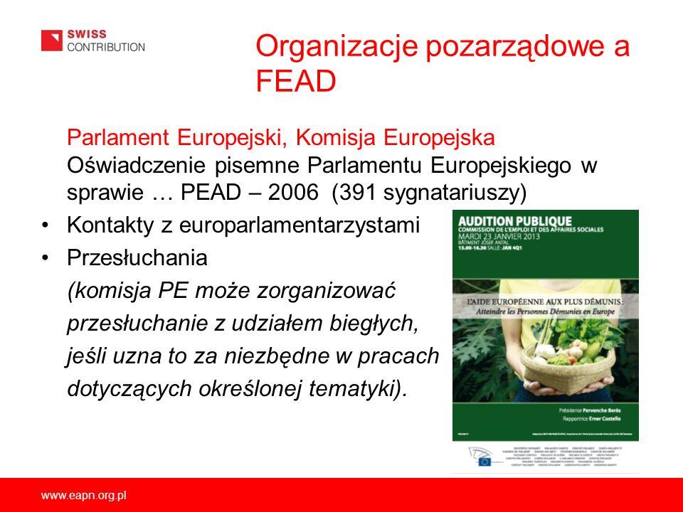 www.eapn.org.pl Organizacje pozarządowe a FEAD Parlament Europejski, Komisja Europejska Oświadczenie pisemne Parlamentu Europejskiego w sprawie … PEAD