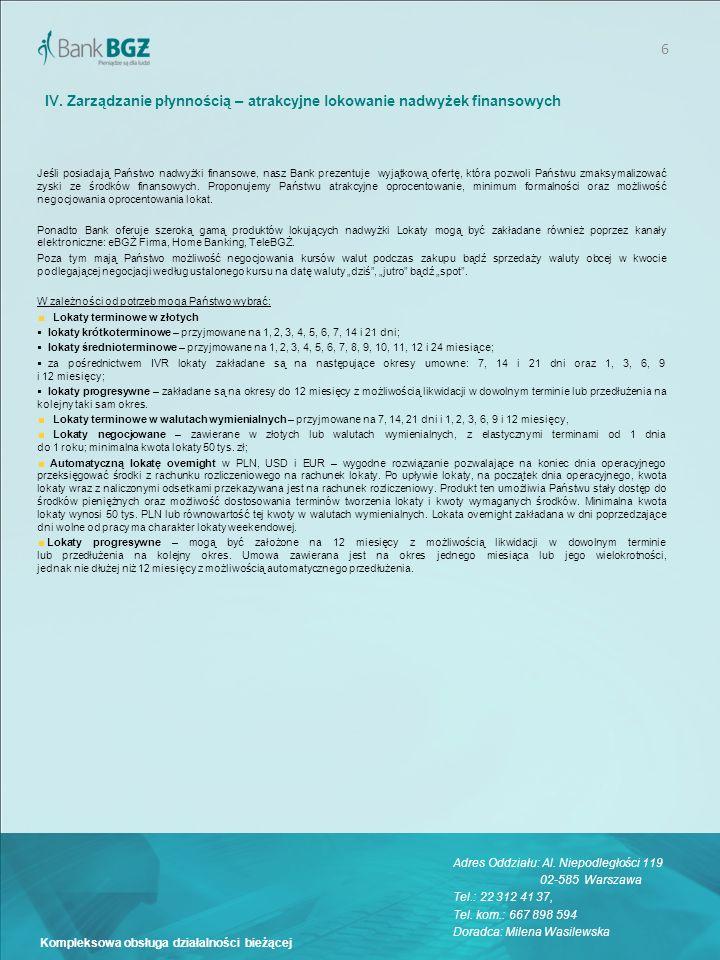 7 Kompleksowa obsługa działalności bieżącej Warunki cenowe proponowane przez Bank BGŻ S.A.