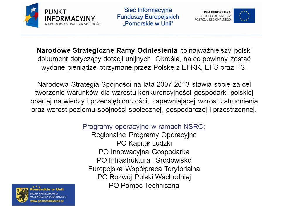 Narodowe Strategiczne Ramy Odniesienia to najważniejszy polski dokument dotyczący dotacji unijnych. Określa, na co powinny zostać wydane pieniądze otr